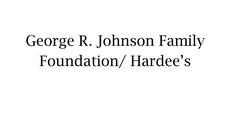 George R Johnson Family Foundation